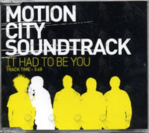 MOTION CITY SOUNDTRACK - It Had To Be You - 1