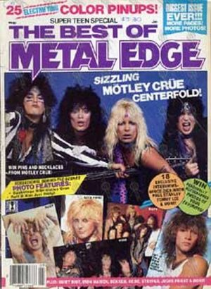 MOTLEY CRUE - 'The Best Of Metal Edge' - January 1987 - Motley Crue On The Cover - 1