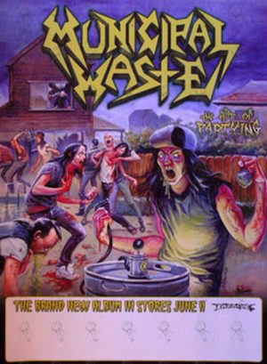 MUNICIPAL WASTE - 'The Art Of Partying' Album Promo Poster - 1