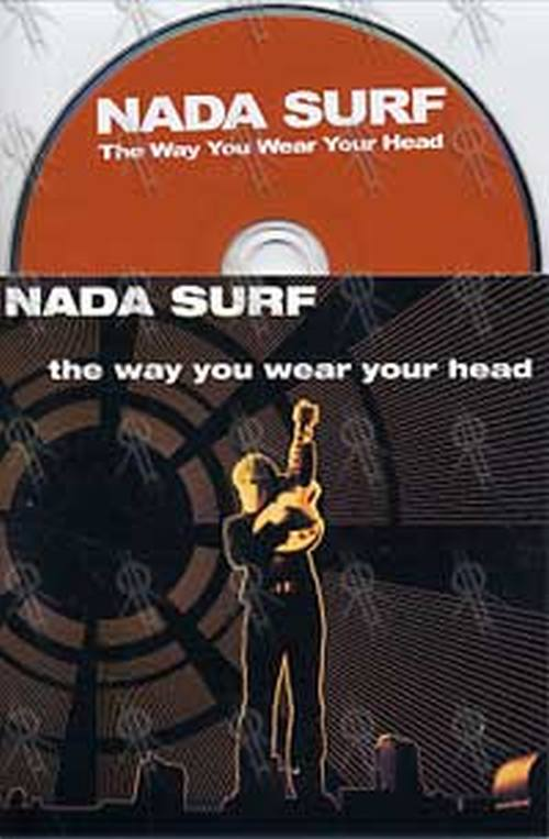 NADA SURF - The Way You Wear Your Head - 1