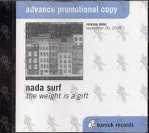 NADA SURF - The Weight Is A Gift - 1