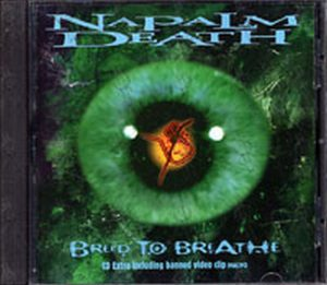 NAPALM DEATH - Breed To Breathe - 1