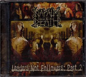 NAPALM DEATH - Leaders Not Followers: Part 2 - 1