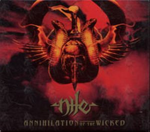 NILE - Annihilation Of The Wicked - 1