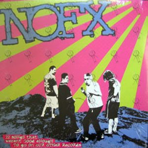 NOFX - 22 Songs That Weren't Good Enough To Go On Our Other Records - 1