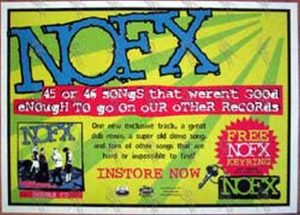 NOFX - '45 Or 46 Songs That Weren't Good Enough ...' Record Store Promo - 1