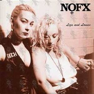 NOFX - Liza and Louise - 1