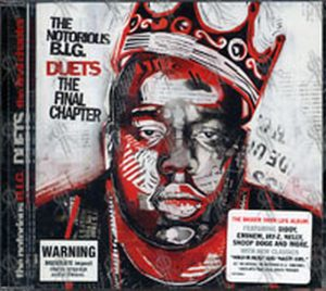 NOTORIOUS B.I.G-- THE - Duets: The Final Chapter - 1
