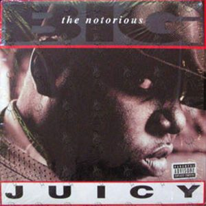 NOTORIOUS B.I.G-- THE - Juicy - 1