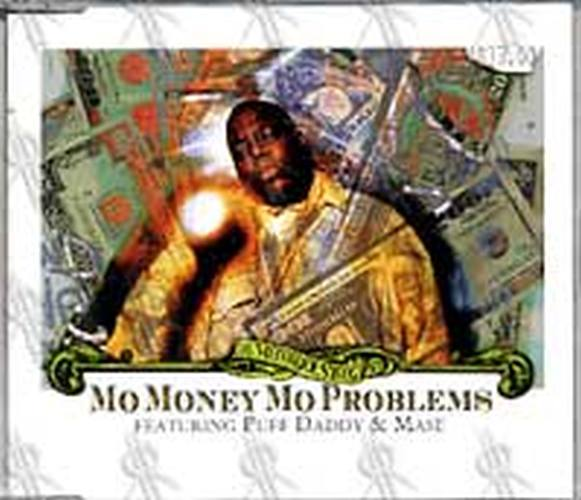 NOTORIOUS B.I.G-- THE - Mo Money Mo Problems (Featuring Puff Daddy And Mase) - 1