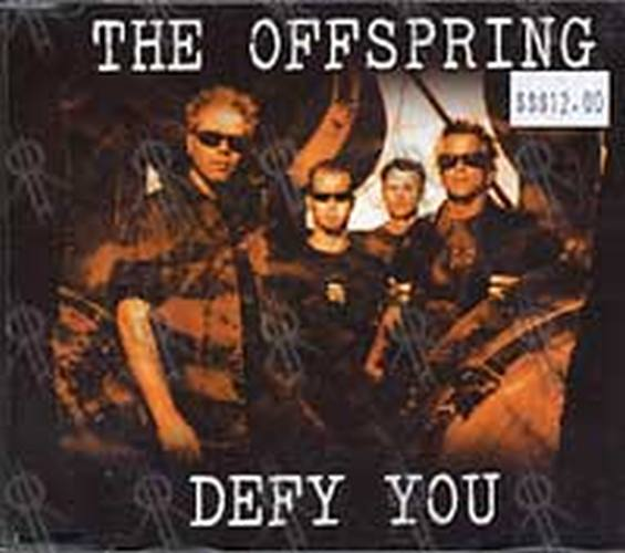 OFFSPRING-- THE - Defy You - 1