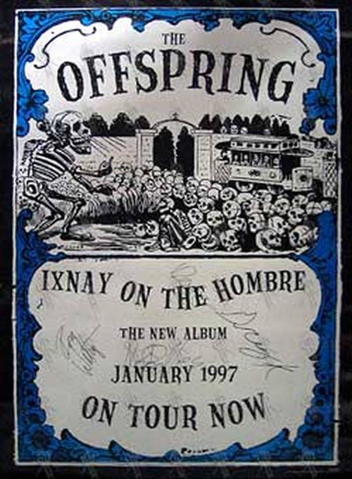 OFFSPRING-- THE - 'Ixnay On The Hombre' Album/Tour Poster - 1
