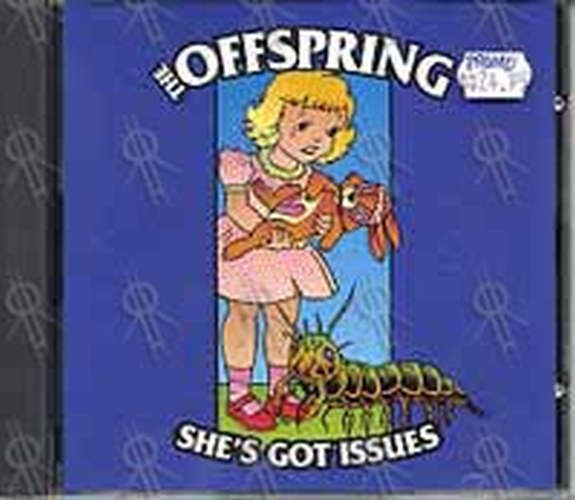 OFFSPRING-- THE - She's Got Issues - 1