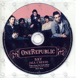 ONEREPUBLIC - Say (All I Need) - 1