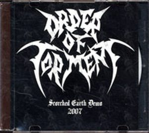 ORDER OF TORMENT - Scorched Earth Demo - 1
