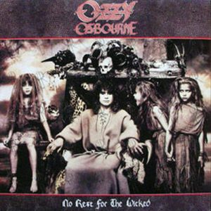 OSBOURNE-- OZZY - No Rest For The Wicked - 1