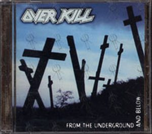 OVER KILL - From The Underground And Below - 1