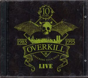 OVER KILL - Wreaking Your Neck - Live - 1