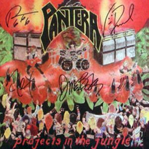 PANTERA - Projects In The Jungle (Fully Signed) - 1