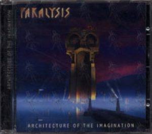 PARALYSIS - Architecture Of The Imagination - 1