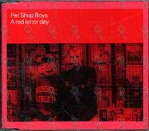 PET SHOP BOYS - A Red Letter Day - 1