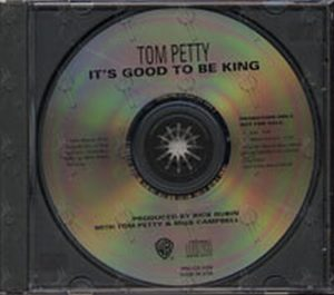 PETTY-- TOM - It's Good To Be King - 1