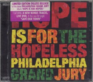 PHILADELPHIA GRAND JURY - Hope Is For The Hopeless - 1