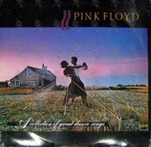 PINK FLOYD - A Collection Of Great Dance Songs - 1