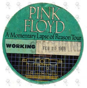 PINK FLOYD - 'A Momentary Lapse Of Reason Tour' Working Cloth Sticker Pass - 1