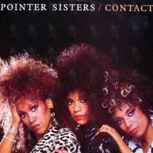POINTER SISTERS - Contact - 1