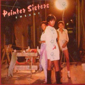 POINTER SISTERS - Energy - 1