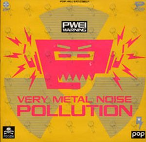 POP WILL EAT ITSELF - Very Metal Noise Pollution - 1