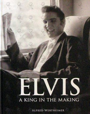 PRESLEY-- ELVIS - A King In The Making - 1