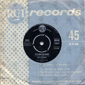 PRESLEY-- ELVIS - It's Now Or Never (With The Jordanaires) - 1