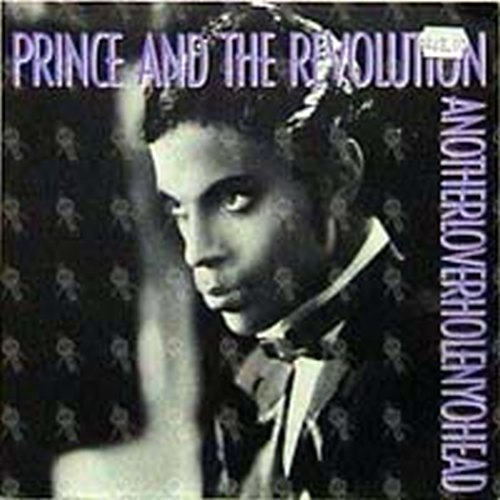 PRINCE AND THE REVOLUTION - Anotherloverholenyohead - 1