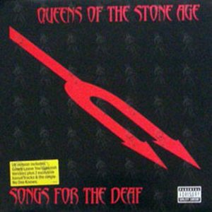 QUEENS OF THE STONE AGE - Songs For The Deaf - 1