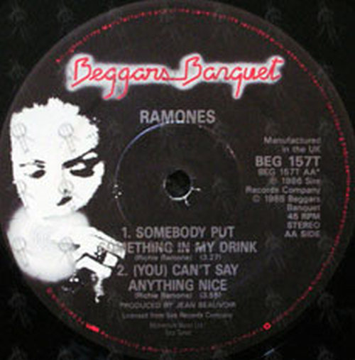 RAMONES - Somebody Put Something In My Drink / Can't Say Anything Nice - 3