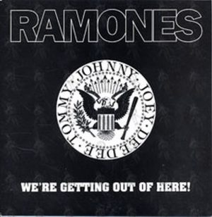 RAMONES - We're Getting Out Of Here - 1