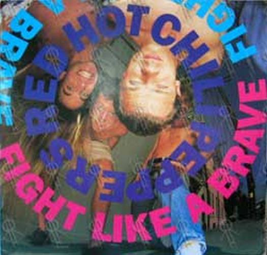 RED HOT CHILI PEPPERS - Fight Like A Brave - 1