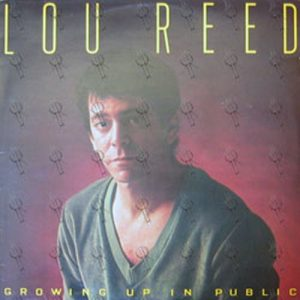 REED-- LOU - Growing Up In Public - 1