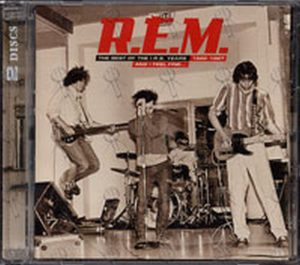 REM - And I Feel Fine... The Best OF The I.R.S. Years 1982 - 1987 - 1