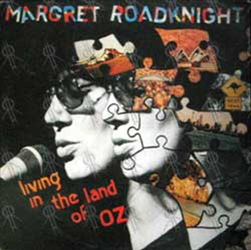 ROADKNIGHT-- MARGRET - Living In The Land Of Oz - 1