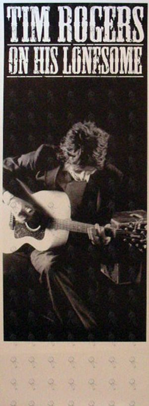 ROGERS-- TIM - 'On His Lonesome' Gig Poster - 1