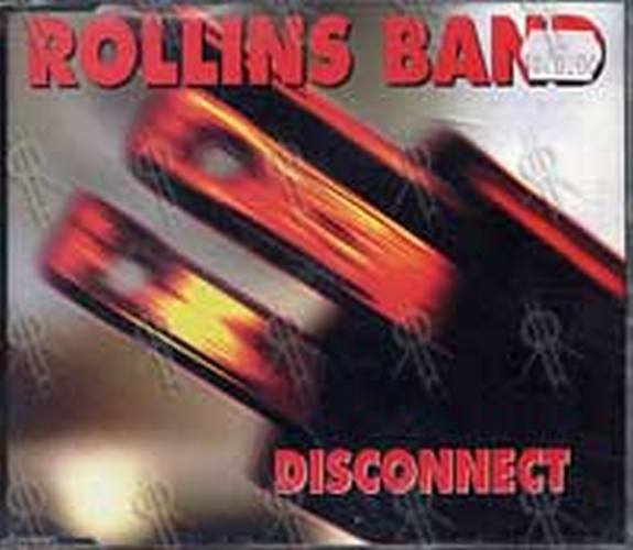 ROLLINS BAND - Disconnect - 1