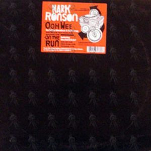 RONSON-- MARK - Ooh Wee (featuring Ghostface & Nate Dogg) / On The Run (featuring Mos Def & M.O.P.) - 1