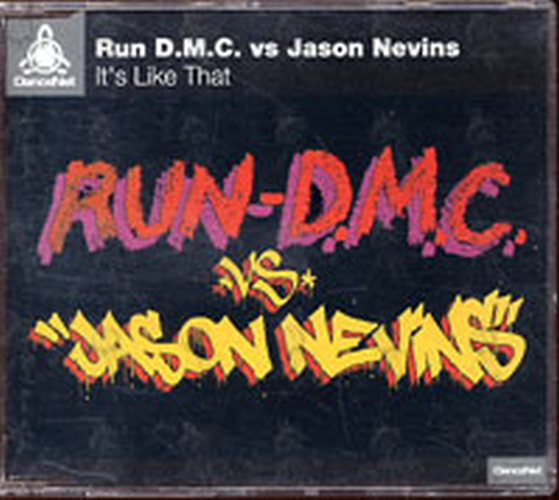 RUN DMC - It's Like That (vs. Jason Nevins) - 1