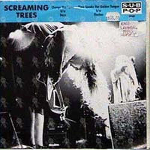 SCREAMING TREES-- THE - Change Has Come - 1