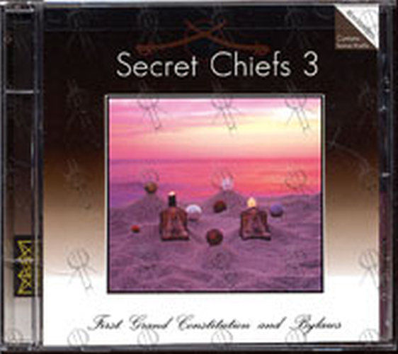SECRET CHIEFS 3 - First Grand Constitution And Bylaws - 1