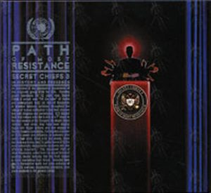 SECRET CHIEFS 3 - Path Of Most Resistance: Secret Chiefs 3 In History And Presence - 1