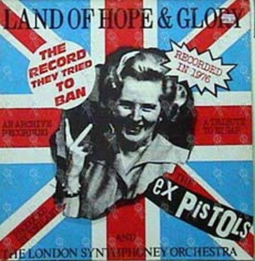SEX PISTOLS - Land Of Hope And Glory - 1